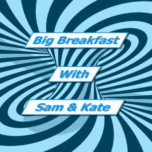Big Breakfast 20/02/15 (Week 4)