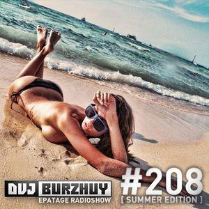 DVJ Burzhuy - Epatage Radioshow #208 [ Summer Edition ]