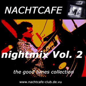 NACHTCAFE nightmix 2 (1995/96) DJ Stefan v.Erckert