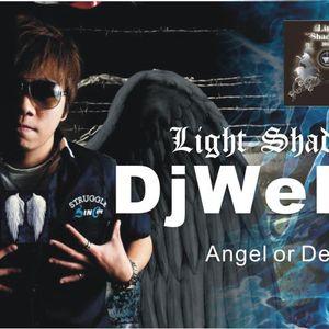 Dj Well - Light Shadow Music Mixtape
