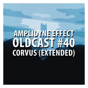 Oldcast #40 - Corvus (Extended) (07.02.2011)