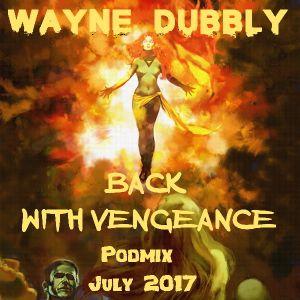 Wayne Dubbly - back with vengeance