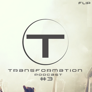 Transformation  Podcast #3