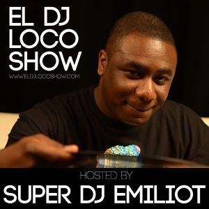EL DJ Loco Show July 2018 Mix