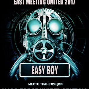 Easy Boy - Hard Force East Meeting United 2017 Guest mix