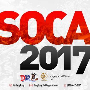 DING DONG SOCA MIX 2017 pt1