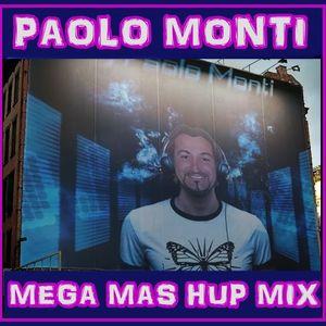 MEGA MAS HUP MIX PAOLO MONTI