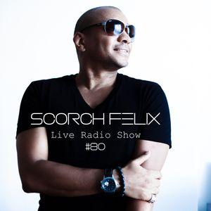 Scorch Felix - Scorch Felix Live 080