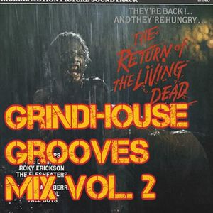 Grindhouse Grooves Mix Vol. 2