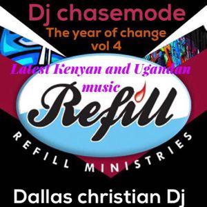 The Year of Change Vol 4  ( Latest Kenyan and Ugandan gospel Music )
