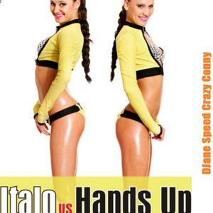 DJane SpeedCrazyConny -   Italo vs Hands Up (Mega Mix)