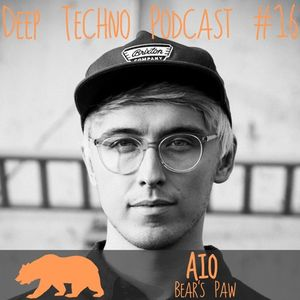 Aio - Deep Techno Podcast #16