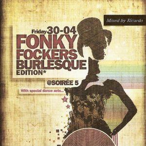 dj Ricardo : Fonky Fockers April 2010 house  music