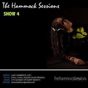THE HAMMOCK SESSIONS - SHOW 4 - BEATLOUNGE RADIO