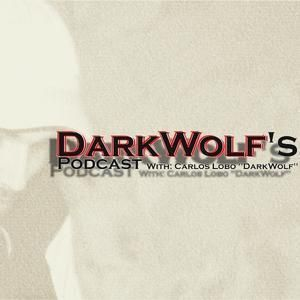 DarkWolf's Podcast 035