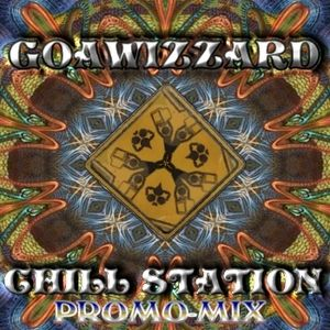 Goawizzard - Chill Station / Promo-Mix