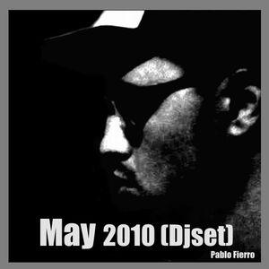 Pablo Fierro @ May 2010 (DjSet)