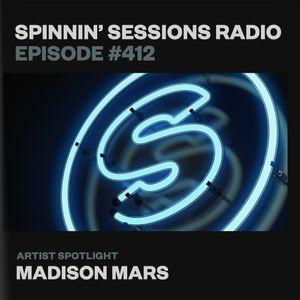 Spinnin' Sessions 412: Artist Spotlight: Madison Mars