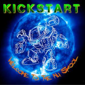 KickStart - Welcome To The Nu Skool