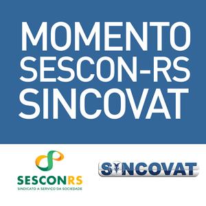 Momento SESCON-RS SINCOVAT - 31/03/2017