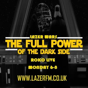 Lazer Wars..The Full Power of The Darkside..RoKo LiVe...