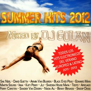 SUMMER HITS 2012 - Mixed by DJ Golan