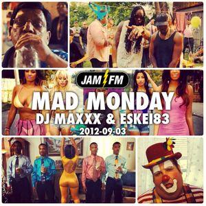 Madmonday-03-09-12-jamfm-djmaxxx-eskei83