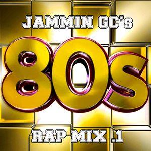 Jamming GC's 80s Rap Mix .1