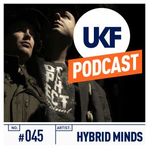 UKF Music Podcast #45 - Hybrid Minds in the mix