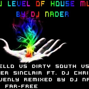 new level of house music by dj nader