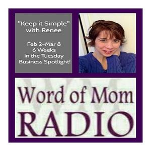 Blogging to Breakthrough on Keep it Simple with Renee on WoMRadio