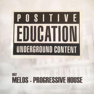 Positive Education 002 - Melos - Progressive House