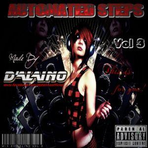 Dj D'alino - Automated steps Vol 3