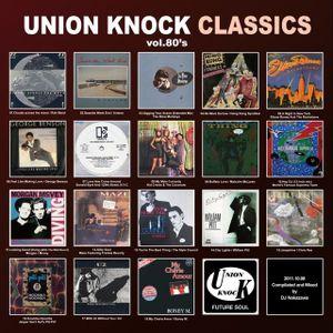 80sPop,Disco and Balearic - UNION KNOCK Classics vol.80's