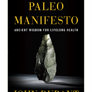 #65 The Paleo Manifesto with John Durant
