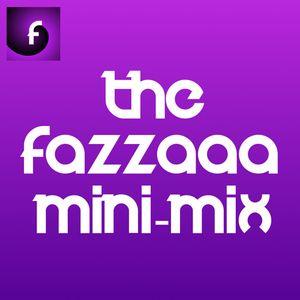 Fazzaaa Mini-Mix Ep.92