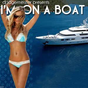 I'm on a Boat Mix