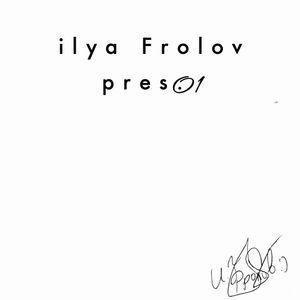 ilya Frolov pres.01