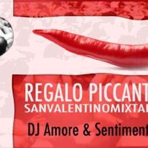 DJ AMORE & DJ SENTIMENTO - REGALO PICCANTE - COMPILATION N°10