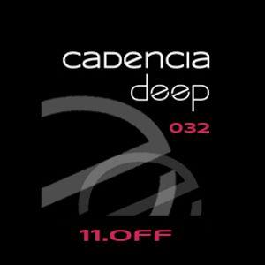 Cadencia deep 032 - 11.Off