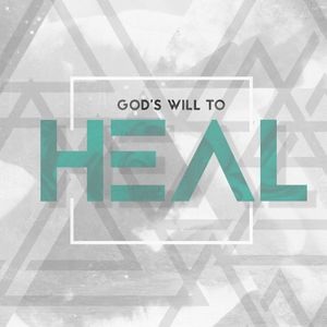 God's Will to Heal Pt. 4: The Curse of Sickness