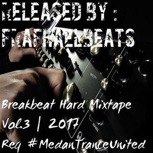BREAKBEAT HARD MIXTAPE VOL.3   2017