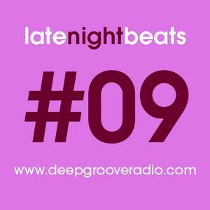 Late Night Beats by Tony Rivera - Episode 09 - deepGroove Radio