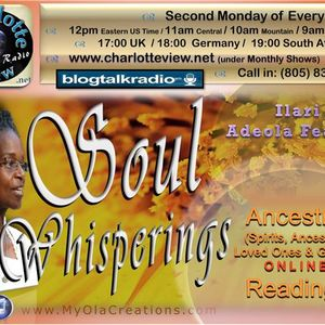 Sep 12 ~ Charlotte View: Soul Whisperings with Adeola Fearon. Ancestral Readings