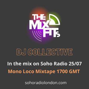 MonoLoco Mixtape: The Mixfits (25/07/2021)