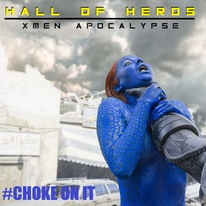 "Hall Of Heros ""X-Men Apocalypse"""