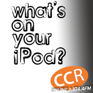 What's on your iPod? - @chelmsfordcr - 09/07/17 - Chelmsford Community Radio
