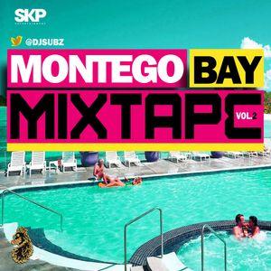 DJ Subz - Montego Bay Mixtape Vol.2