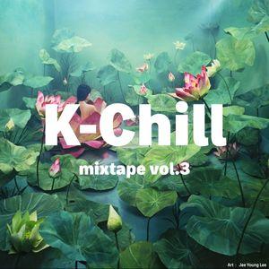 K-Chill mixtape vol.3