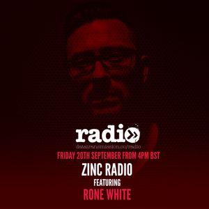 zincRADIO 004 - Rone White